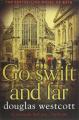 Go Swift and Far - a Novel of Bath