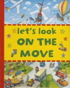 Let's Look on the Move [Board Book]