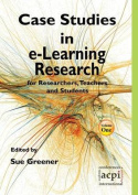 Cast Studies in e-Learning Research