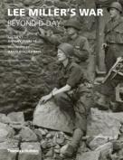 Lee Miller's War: Beyond D-Day