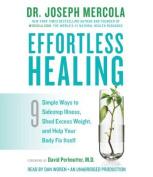 Effortless Healing [Audio]