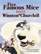 Five Famous Mice Meet Winston of Churchill