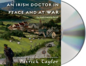 An Irish Doctor in Peace and at War [Audio]