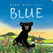 Baby Bear Sees Blue (Classic Board Books) [Board book]