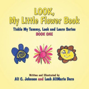 Look, My Little Flower Book