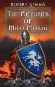 The Memories of Milo Morai