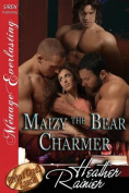 Maizy the Bear Charmer [Divine Creek Ranch 16]