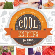 Cool Knitting for Kids: