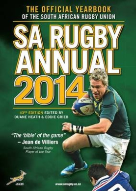 Sa Rugby Annual 2014: The Official Yearbook of the South African Rugby Union: 2014