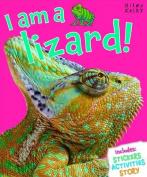 I am a Lizard (My Wild Life)