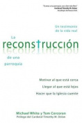 La Reconstruccion de Una Parroquia [Spanish]