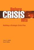 Before Crisis Hits