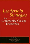 Leadership Strategies for Community College Executives