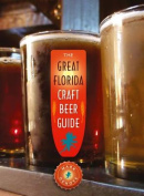 The Great Florida Craft Beer Guide