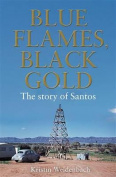 Blue Flames, Black Gold