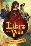El Libro de la Vida [Spanish]