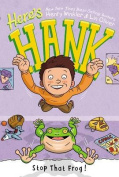 Stop That Frog! (Here's Hank)