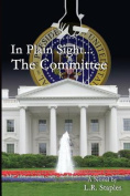 In Plain Sight...the Committee