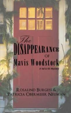 The Disappearance of Mavis Woodstock: A Val & Kit Mystery