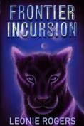 Frontier Incursion