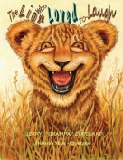 The Lion Who Loved to Laugh