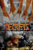 The Students Sold Us Secrets Volume 2