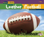 From Leather to Football (Start to Finish