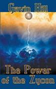 The Power of the Zycon