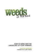 Weeds of the Mind