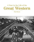 A Year in the Life of the Great Western
