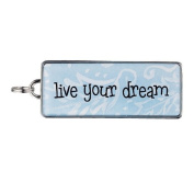 """Rectangle Word Charm - """"live your dream"""""""