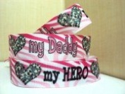 "5 yards 7/8 Military Inspired ""My Daddy My Hero"" Grosgrain Ribbon"