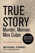 True Story Tie-In Edition