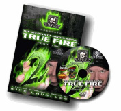 Dvd True Fire Part 2 With Mike Avallee