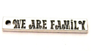 We Are Family Inspirational Pewter Charm