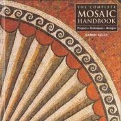 The Complete Mosaic Handbook