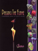 Passing The Flame - 3rd Edition