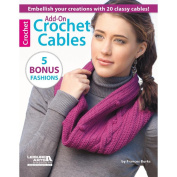 Leisure Arts NOM162249 Add-On Crochet Cables