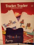 Teacher,teacher By Gayle LeBeau