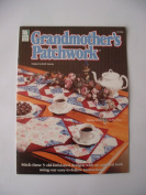 Grandmother's Patchwork Quilt Pattern Designs by Ruth Swasey