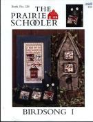 Birdsong I - The Prairie Schooler Book No. 128.