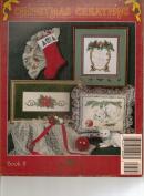 Christmas Creations Cross Stitch By Raindrop