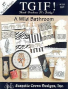 Wild Bathroom, A (TGIF) - Cross Stitch Pattern