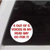 4 Out of 5 Voices Funny Decal Sticker, Car, Truck, Laptop Decal Sticker