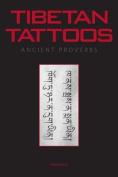 Tibetan Tattoos Ancient Proverbs