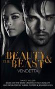 Beauty & the Beast - Vendetta