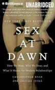 Sex at Dawn [Audio]