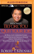 Rich Dad's Before You Quit Your Job [Audio]