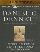 Intuition Pumps and Other Tools for Thinking [Audio]