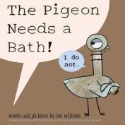 The Pigeon Needs a Bath